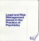 Legal And Risk Management Issues In The Practice Of Psychiatry Book PDF
