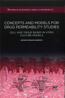 Concepts and Models for Drug Permeability Studies
