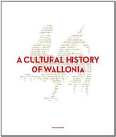 A Cultural History of Wallonia