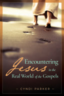 Encountering Jesus in Real World Gospels