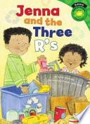 Jenna and the Three R's