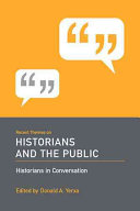 Recent Themes on Historians and the Public
