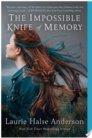 Download The Impossible Knife of Memory Free Books - EBOOK