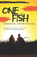 One Fish Changes Everything