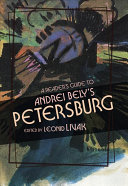 A Reader s Guide to Andrei Bely s  petersburg
