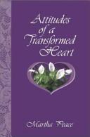 Attitudes of a Transformed Heart