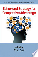 Behavioral Strategy for Competitive Advantage