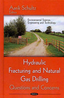 Hydraulic Fracturing and Natural Gas Drilling