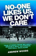 No One Likes Us, We Don't Care Book