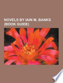 Novels by Iain M. Banks