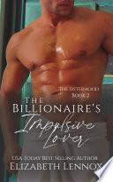 The Billionaire s Impulsive Lover