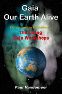 Gaia Our Earth Alive