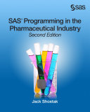 SAS Programming in the Pharmaceutical Industry  Second Edition