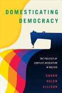 Domesticating Democracy