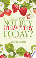 Will You Not Buy Strawberry Today