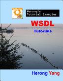 WSDL Tutorials   Herong s Tutorial Examples