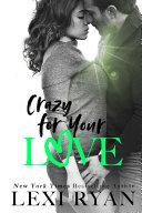 Crazy for Your Love Pdf/ePub eBook