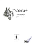 The Magic of Horses