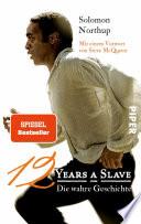 Twelve Years a Slave  : Die wahre Geschichte