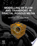 Modelling Of Flow And Transport In Fractal Porous Media Book PDF