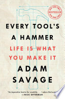 Every Tool s a Hammer Book