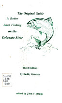 The Original Guide to Better Shad Fishing on the Delaware River