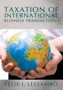 Taxation of International Business Transactions