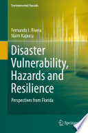 Disaster Vulnerability  Hazards and Resilience
