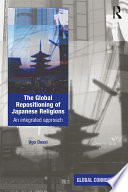 The Global Repositioning Of Japanese Religions