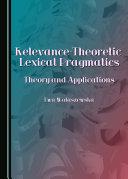 Relevance theoretic Lexical Pragmatics
