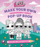 L O L  Surprise   Make Your Own Pop Up Book  Fashionably Fierce