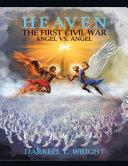Heaven the First Civil War Angel Vs. Angel