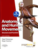 Anatomy and Human Movement Structure and function with PAGEBURST Access 6