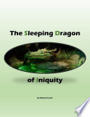 The Sleeping Dragon of Iniquity
