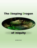 The Sleeping Dragon of Iniquity Pdf/ePub eBook