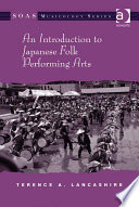 An Introduction to Japanese Folk Performing Arts