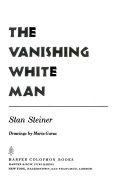The Vanishing White Man Book PDF
