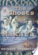 Ghosts of Makara