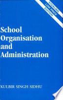 """School Organisation & Administration"" by K.S. Sidhu"