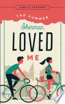 The Summer Sherman Loved Me