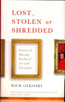 Lost, Stolen Or Shredded