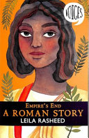 Empire s End   A Roman Story  Voices  4