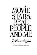 Movie Stars  Real People  and Me