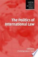 The Politics Of International Law