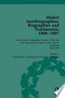 Shaker Autobiographies  Biographies and Testimonies  1806   1907 Vol 3