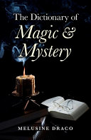 Pdf The Dictionary of Magic & Mystery
