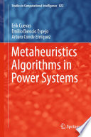 Metaheuristics Algorithms in Power Systems Book
