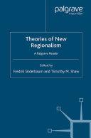 Theories of New Regionalism
