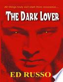 The Dark Lover Book