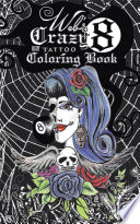 Web's Crazy 8 Tattoo Coloring Book